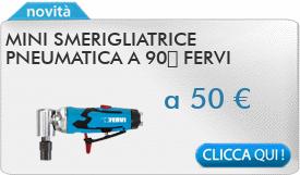 IN PROMOZIONE: Mini smerigliatrice pneumatica a 90� FERVI