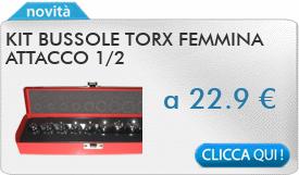 IN PROMOZIONE: Kit bussole torx femmina attacco 1/2\