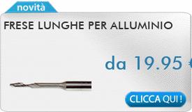 IN PROMOZIONE: Frese lunghe monotaglienti per alluminio