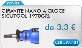 IN PROMOZIONE: Giravite nano a croce SICUTOOL 1970GRL