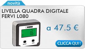 IN PROMOZIONE: Livella quadra digitale FERVI L080
