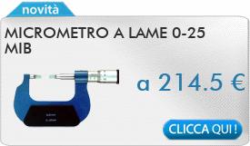 IN PROMOZIONE: Micrometro a lame 0-25  MIB