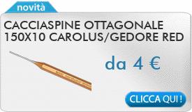 IN PROMOZIONE: Cacciaspine ottagonale 150x10 CAROLUS