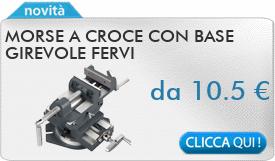 IN PROMOZIONE: Morse a croce con base girevole FERVI