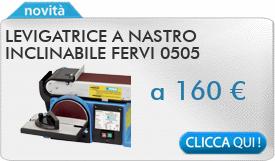 IN PROMOZIONE: Levigatrice a nastro inclinabile FERVI 0505