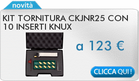 IN PROMOZIONE: Kit tornitura CKJNR25 con 10 inserti KNUX