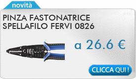 IN PROMOZIONE: Pinza fastonatrice spellafilo FERVI 0826
