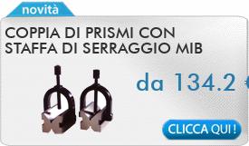 IN PROMOZIONE: Coppia di prismi con staffa di serraggio MIB 541