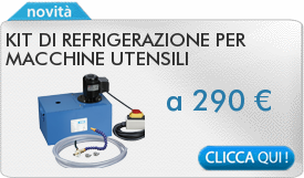 IN PROMOZIONE: Kit di refrigerazione per macchine utensili