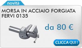 IN PROMOZIONE: Morsa in acciaio forgiata FERVI 0135