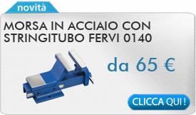IN PROMOZIONE: Morsa in acciaio con stringitubo FERVI 0140