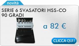 IN PROMOZIONE: Serie 6 Svasatori HSS-CO 90°