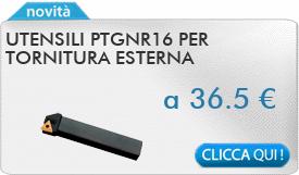 IN PROMOZIONE: Utensili PTGNR16 per tornitura esterna