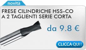 IN PROMOZIONE: Frese cilindriche HSS-Co a 2 taglienti serie corta